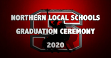 Northern Local Schools Grad Ceremony Banner Image